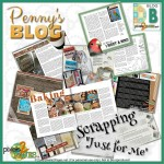 "Digital scrapbooking blog ""Scrapping Just for Me"" by Penny Peterson"