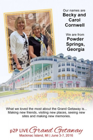 Carol and Becky's comments on the Grand Getaway.
